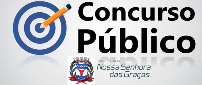 EDITAL DE CONVOCAÇÃO N° 10/2021- DO CONCURSO PUBLICO DA PREFEITURA MUNICIPAL DE NOSSA SENHORA DAS GRAÇAS N° 001/2019